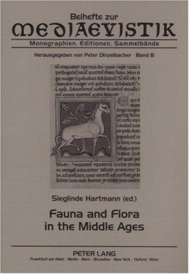 Fauna and Flora in the Middle Ages