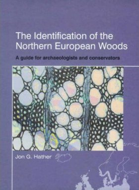 The Identification of the Northern European Woods