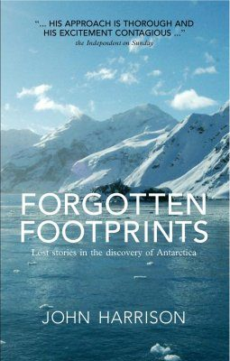 Antarctica: Forgotten Footprints