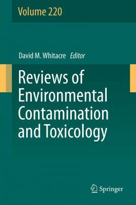 Reviews of Environmental Contamination and Toxicology, Volume 220
