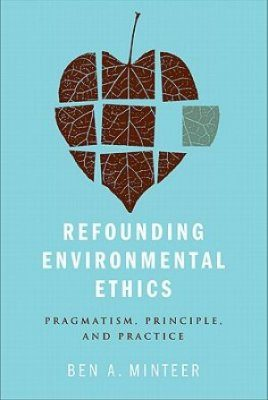 Refounding Environmental Ethics