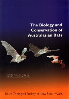 The Biology and Conservation of Australasian Bats