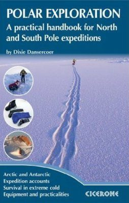 Cicerone Guides: Polar Exploration