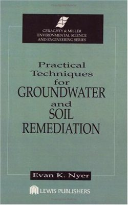 Practical Techniques for Groundwater and Soil Remediation