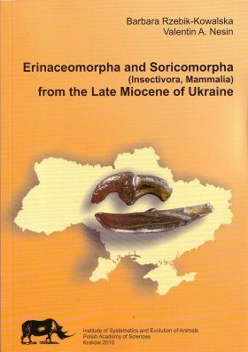 Erinaceomorpha and Soricomorpha (Insectivora, Mammalia) from the Late Miocene of Ukraine