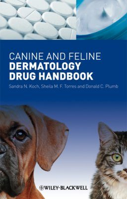 Canine and Feline Dermatology Drug Handbook