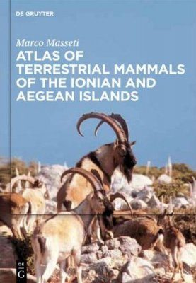 Atlas of Terrestrial Mammals of the Ionian and Aegean Islands