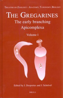The Gregarines: The Early Branching Apicomplexa, Volume 1