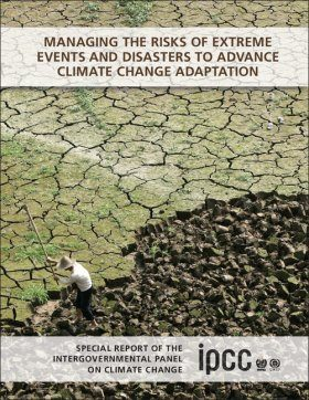 Managing the Risks of Extreme Events and Disasters to Advance Climate Change Adaptation