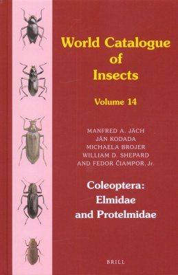 World Catalogue of Insects, Volume 14: Coleoptera: Elmidae and Protelmidae