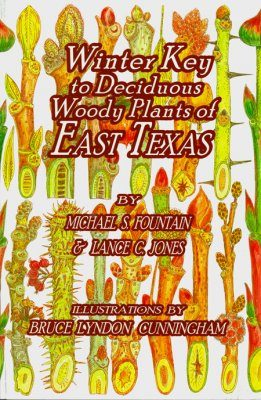 Winter Key to Deciduous Woody Plants of East Texas