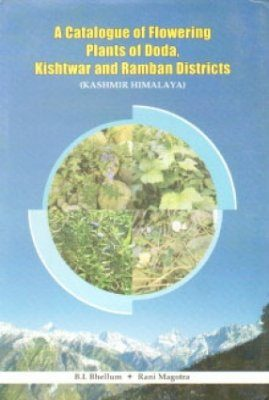 A Catalogue of Flowering Plants of Doda Kishtwar and Ramban Districts