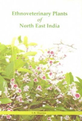 Ethnoveterinary Plants of North East India