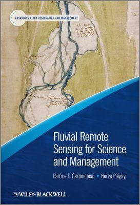 Fluvial Remote Sensing of Rivers for Science and Management