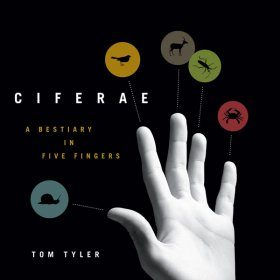 Ciferae: A Bestiary in Five Fingers