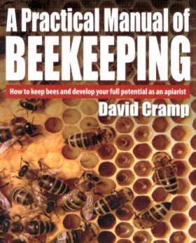 A Practical Manual of Beekeeping