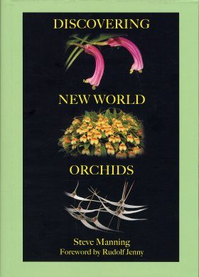 Discovering New World Orchids
