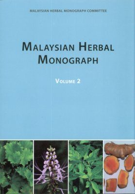 Malaysian Herbal Monograph, Volume 2