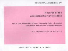 List of Valid Rodent Taxa (Class: Mammalia, Order: Rodentia) from Indian Subcontinent Including Myanmar