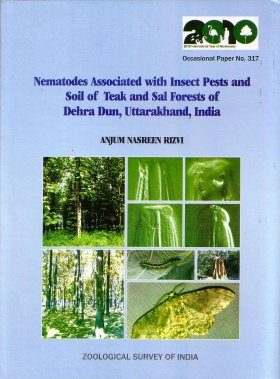 Nematodes Associated with Insect Pests and Soil of Teak and Sal Forests of Dehra Dun, Uttarakhand, India