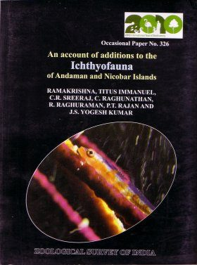 An Account of Additions to the Ichthyofauna of Andaman and Nicobar Islands