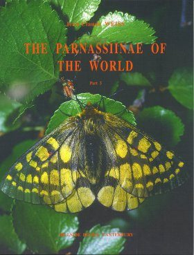 The Parnassiinae of the World, Volume 3: Hardwickii-, Orleans-, Ariadne-, Eversmanni-, Mnemosyne Groups [English / French]