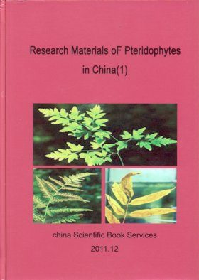 Research Materials of Pteridophytes in China, Volume 1 [English / Chinese]