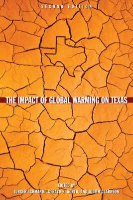 The Impact of Global Warming on Texas
