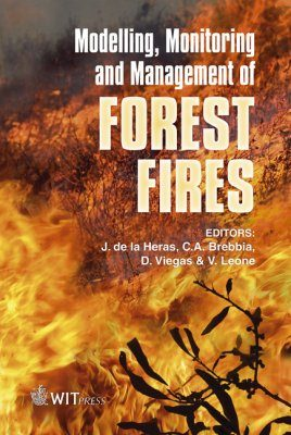 Modelling, Monitoring and Management of Forest Fires