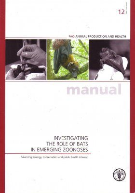 Investigating the Role of Bats in Emerging Zoonoses