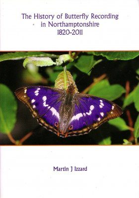 The History of Butterfly Recording in Northamptonshire 1820-2011