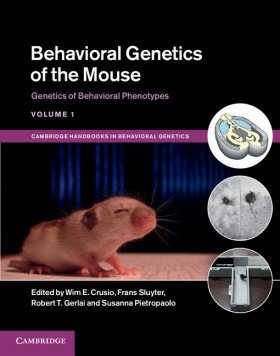 Behavioral Genetics of the Mouse, Volume 1