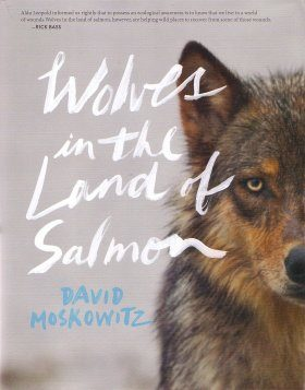 Wolves in the Land of Salmon