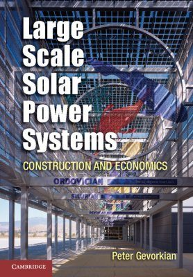Large Scale Solar Power Systems