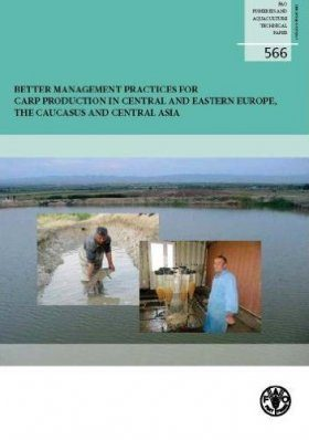 Better Management Practices for Carp Production in Central and Eastern Europe, the Caucasus and Central Asia