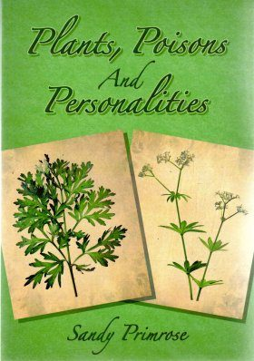 Plants, Poisons and Personalities