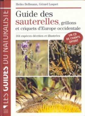 Guide des Sauterelles, Grillons et Criquets d'Europe Occidentale [Guide to the Grasshoppers, Crickets and Locusts of Western Europe]