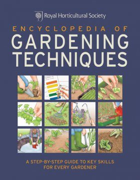RHS Encyclopedia of Gardening Techniques