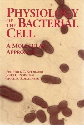 Physiology of the Bacterial Cell: A Molecular Approach