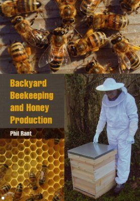 Backyard Beekeeping and Honey Production