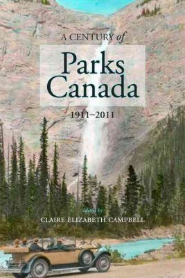 A Century of Parks Canada