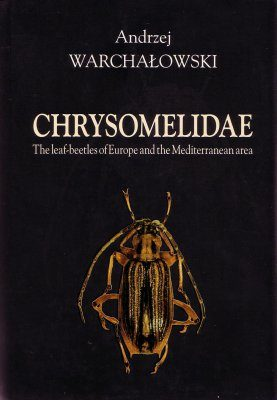 Chrysomelidae: The Leaf-beetles of Europe and the Mediterranean Area