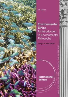 Environmental Ethics (International Edition)