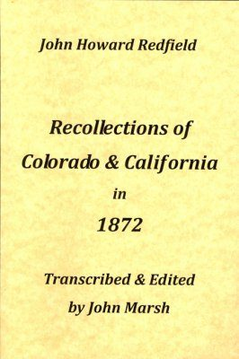 Recollections of Colorado & California in 1872
