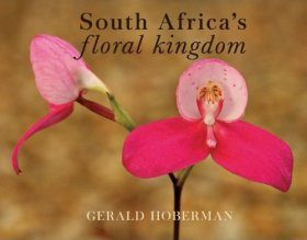 South Africa's Floral Kingdom