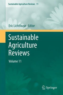 Sustainable Agriculture Reviews, Volume 11