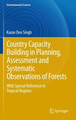 Country Capacity Building in Planning, Assessment and Systematic Observations of Forests