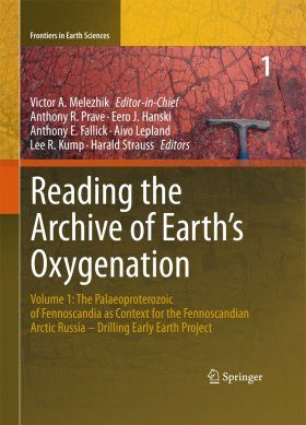 Reading the Archive of Earth's Oxygenation, Volume 1