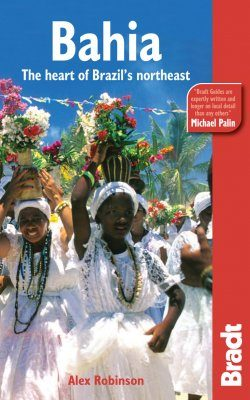 Bradt Travel Guide: Bahia
