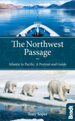Bradt Travel Guide: The Northwest Passage